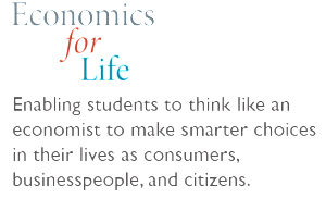 Economics for Life: Enabling Students
